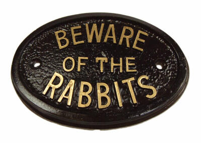 Plaque - Beware of the Rabbits
